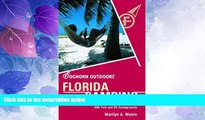 Big Deals  Foghorn Outdoors Florida Camping: The Complete Guide to More Than 900 Tent and RV