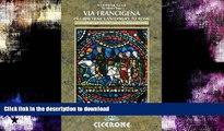 READ BOOK  The Via Francigena Canterbury to Rome - Part 1: Canterbury to the Great St Bernard