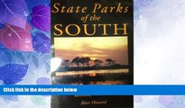 Big Deals  State Parks of the South: Alabama, Florida, Georgia, Kentucky, Tennessee  Full Read