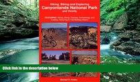 Big Deals  Hiking, Biking and Exploring Canyonlands National Park and Vicinity : Hikng, Biking,