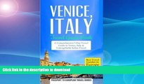 READ BOOK  Venice: Venice, Italy: Travel Guide Book-A Comprehensive 5-Day Travel Guide to Venice,