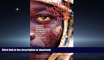 FAVORIT BOOK Three Worlds Gone Mad: Dangerous Journeys through the War Zones of Africa, Asia, and