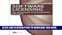 [New] Ebook A Practical Guide to Software Licensing for Licensees and Licensors Free Read
