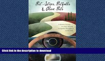 READ  Pit Stops, Pitfalls and Olive Pits: A Literary license to enjoy driving escapades