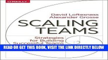 [EBOOK] DOWNLOAD Scaling Teams: Strategies for Building Successful Teams and Organizations PDF
