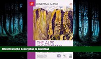 FAVORITE BOOK  The Alps of Tuscany : Selected hikes in the Apuane Alps, the Cinque Terre and