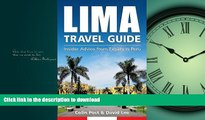 GET PDF  Lima Travel Guide: Insider Advice from Expats in Peru FULL ONLINE