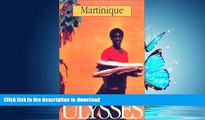 FAVORIT BOOK Martinique (Ulysses Travel Guide Martinique) READ EBOOK
