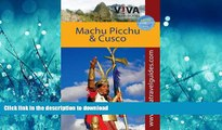 FAVORITE BOOK  VIVA Travel Guides Machu Picchu and Cusco, Peru: Including the Sacred Valley and