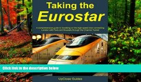 Must Have PDF  Taking the Eurostar - A comprehensive guide to travelling on the high-speed train
