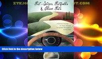 Big Deals  Pit Stops, Pitfalls and Olive Pits: A Literary license to enjoy driving escapades