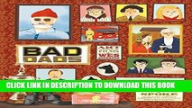Best Seller Wes Anderson Collection: Bad Dads: Art Inspired by the Films of Wes Anderson Free