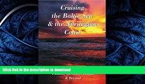 FAVORITE BOOK  Cruising the Baltic Sea   Norwegian Coast: Sweden, Denmark, Norway, Finland,