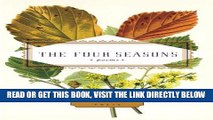 [EBOOK] DOWNLOAD The Four Seasons: Poems (Everyman s Library Pocket Poets) READ NOW