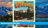 Books to Read  Historic Colorado: Day Trips   Weekend Getaways to Historic Towns, Cities, Sites