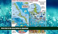 READ THE NEW BOOK Long Island Bahamas Dive Map   Reef Creatures Guide Franko Maps Laminated Fish