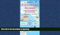READ THE NEW BOOK Franko s Eleuthera Island Bahamas Adventure Guide READ PDF FILE ONLINE
