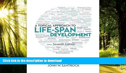 liberty books  A Topical Approach to Life-Span Development online for ipad