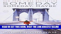 [EBOOK] DOWNLOAD Someday, Someday, Maybe: A Novel READ NOW