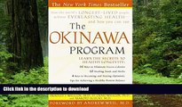 liberty book  The Okinawa Program : How the World s Longest-Lived People Achieve Everlasting