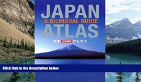 Big Deals  Japan Atlas: A Bilingual Guide: 3rd Edition  Best Seller Books Most Wanted
