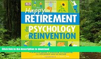 Best books  Happy Retirement: The Psychology of Reinvention online for ipad