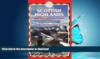 READ BOOK  Scottish Highlands - The Hillwalking Guide: British Walking Guide (British Walking