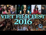 Viet Film Fest 2016: Cơ hội cho người Việt ở Mỹ xem phim Việt