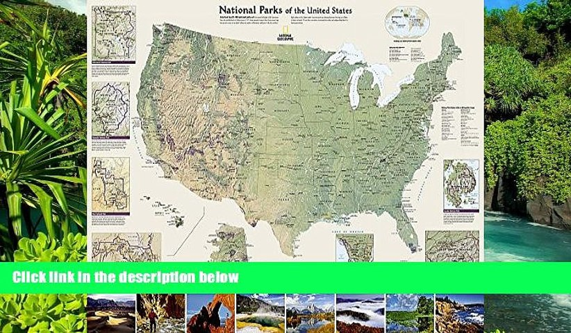 Must Have National Parks of the United States [Tubed] (National Geographic  Reference Map)