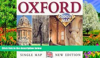 Big Deals  Oxford Popout Map: City   University Map (UK Popout Maps)  Full Read Most Wanted