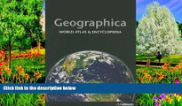 Big Deals  Geographica: World Atlas   Encyclopedia  Full Read Best Seller