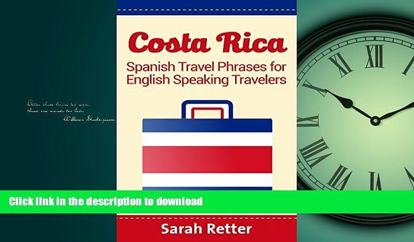 READ THE NEW BOOK COSTA RICA: SPANISH TRAVEL PHRASES for ENGLISH SPEAKING TRAVELERS: The most | Godialy.com