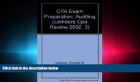 complete  CPA Exam Preparation 2002: Auditing (Lambers Cpa Review 2002, 3)