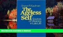 Buy books  The Ageless Self: Sources of Meaning in Late Life (Life Course Studies)