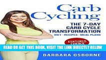 [EBOOK] DOWNLOAD Carb Cycling: The 7-Day Carb Cycle Transformation - Carb Cycling Diet, Carb
