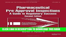Best Seller Preparing for FDA Pre-Approval Inspections: A Guide to Regulatory Success, Second