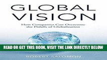 [PDF] Global Vision: How Companies Can Overcome the Pitfalls of Globalization Full Online
