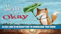 Ebook It Will be Okay: Trusting God Through Fear and Change (Little Seed   Little Fox) Free Read
