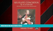 READ book  Six Flute Concertos, Op. 10, in Full Score: With Related Concertos for Other Wind