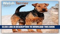 Ebook Welsh Terrier Calendar 2017 - Dog Breed Calendars - 2016 - 2017 wall calendars - 16 Month by