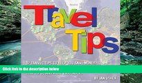 Deals in Books  Travel Tips - 17 Travel Tips to help you save money, and make your next adventure