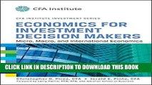 [Free Read] Economics for Investment Decision Makers: Micro, Macro, and International Economics