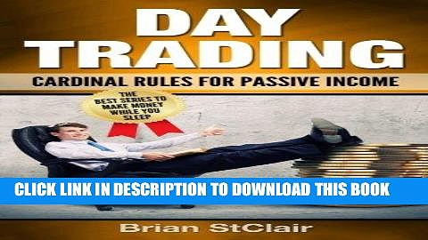 [Free Read] Day Trading: Cardinal Rules for Passive Income (Investing, Investment, Stock
