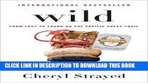 Best Seller Wild (Oprah s Book Club 2.0 Digital Edition): From Lost to Found on the Pacific Crest