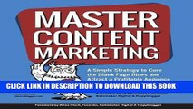 Best Seller Master Content Marketing: A Simple Strategy to Cure the Blank Page Blues and Attract a
