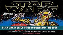 Best Seller Star Wars: The Original Topps Trading Card Series, Volume One (Topps Star Wars) Free