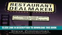 Best Seller Restaurant Dealmaker: An Insider s Trade Secrets For Buying a Restaurant, Bar or Club