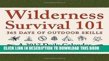 Ebook Wilderness Survival 101 - A 2017 Daily Calendar: 365 Days of Outdoor Skills Free Read