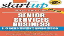 Ebook Start Your Own Senior Services Business: Adult Day-Care, Relocation Service, Home-Care,