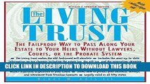 Best Seller The Living Trust : The Failproof Way to Pass Along Your Estate to Your Heirs Free Read